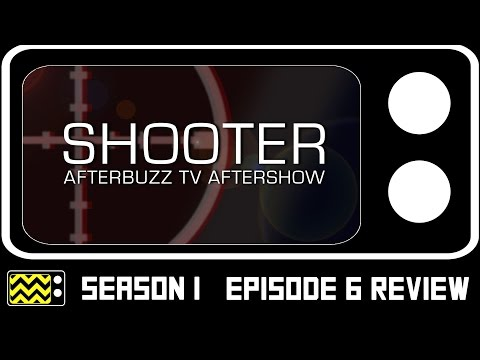Shooter Season 1 Episode 6 Review & After Show | AfterBuzz TV