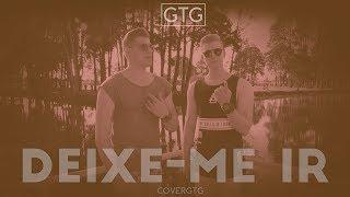 Baixar GTG - DEIXE ME IR (COVER 1KILO)