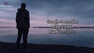 Saanson Ke (LYRICS) - KK | Aheer For JAM8