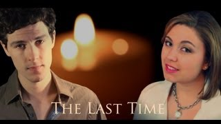 The Last Time - Taylor Swift ft. Gary Lightbody - Lexy Greenwell & Chris Yenney - Official Cover