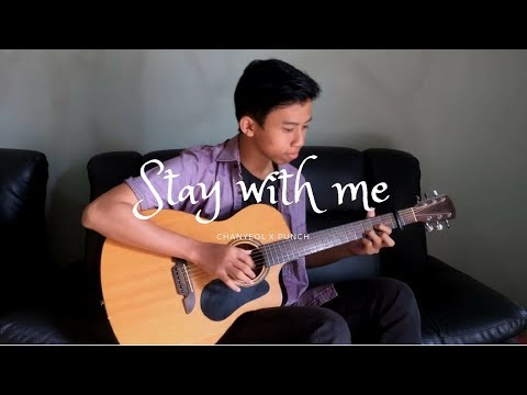 (Chanyeol & Punch) Stay With Me -  Irfan Maulana Fingerstyle Guitar Cover