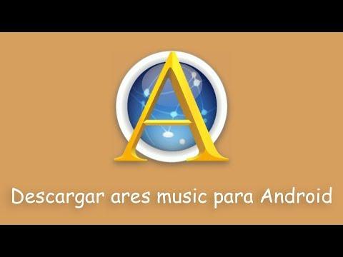 Cómo Descargar Ares Music Gratis Para Android Apk