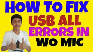 How to fix wo mic usb error easy