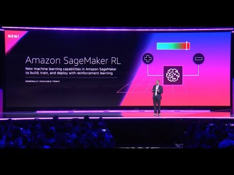AWS re:Invent 2018 - Announcing Amazon SageMaker RL