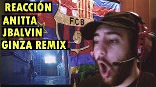 J. Balvin - Ginza ft. Anitta (Remix) (REACCIÓN)