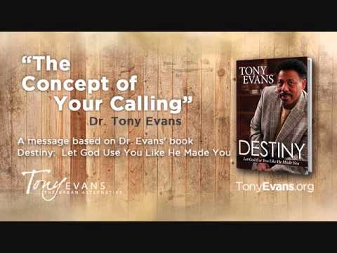 The Concept of Your Calling | Sermon by Tony Evans