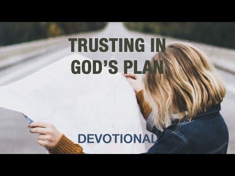 Learn to Trust God's Plan - Devotional