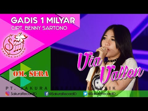 Via Vallen - Gadis 1 Milyar - OM.SERA (Official Music Video)