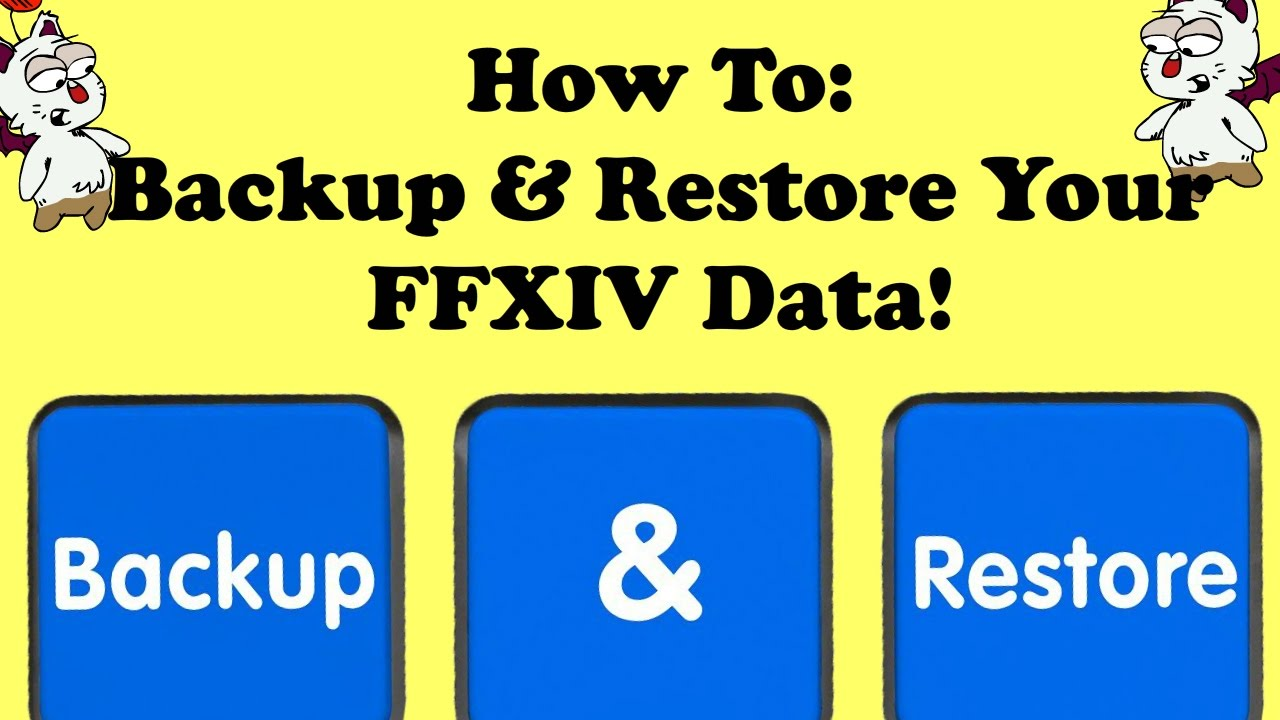 How To Backup And Restore Your Final Fantasy Xiv Data Gearsets
