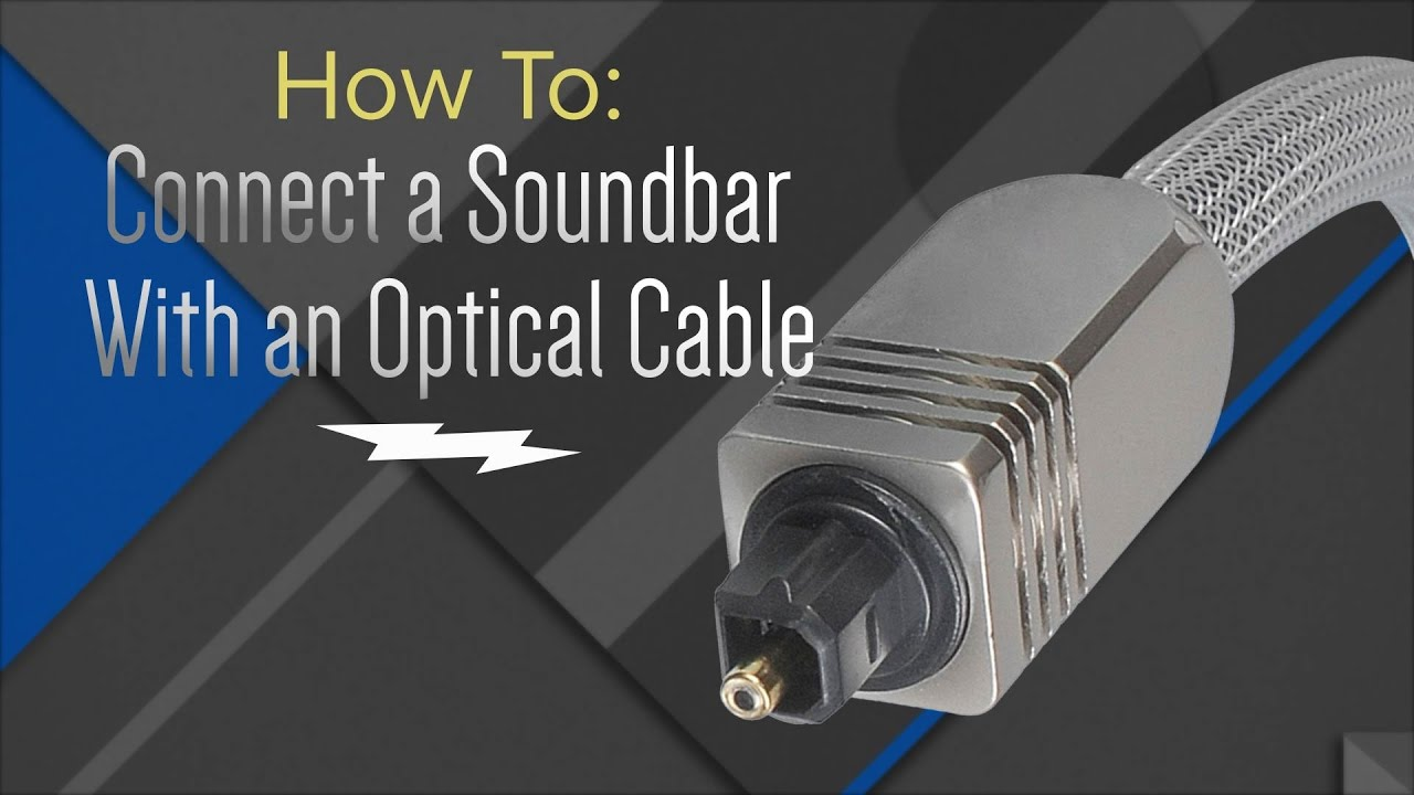 How To Hook Up Your Soundbar With An Optical Cable Youtube Monster Home Theater Wiring Howto Samsung