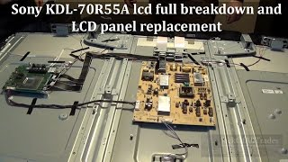 Sony KDL70R55A LCD full breakdown and panel replacement in 720pHD