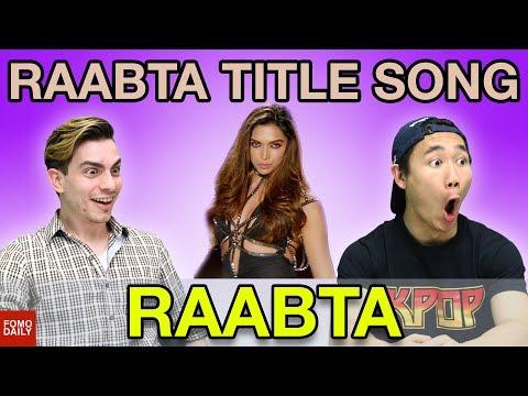 Raabta Title Song • Fomo Daily Reacts