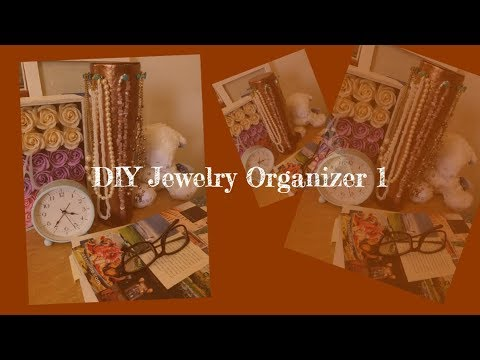 DIY Jewelry Organizer 1