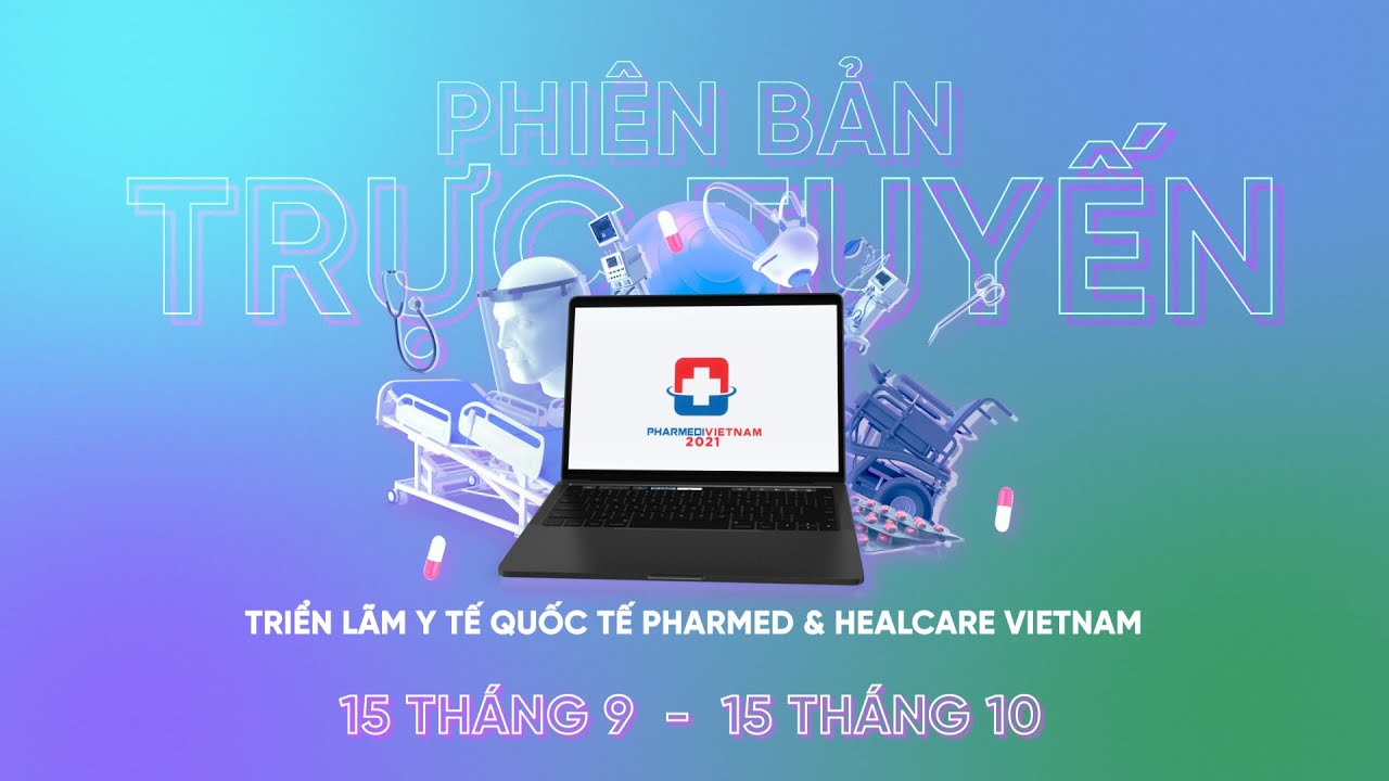 We are participate PHARMED & HEALTHCARE VIETNAM online show from 9/15-10/15, 2021!