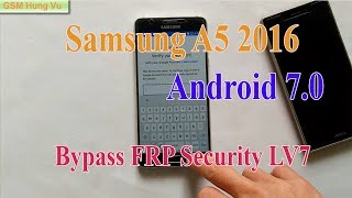 Samsung A5-6 A510M 7 0 Bit 2 FRP Bypass Combination File