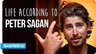 Life According To Peter Sagan | SHIMANO