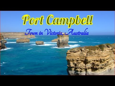 Visiting Port Campbell, Town in Victoria, Australia - The Best Places in Australia