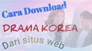 Cara download drama korea dari hp android. Gampang banget ..