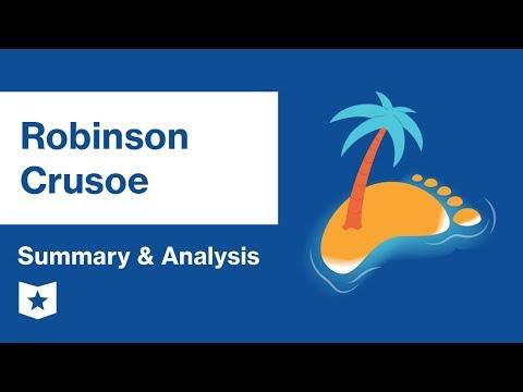 Robinson Crusoe by Daniel Defoe  Summary & Analysis