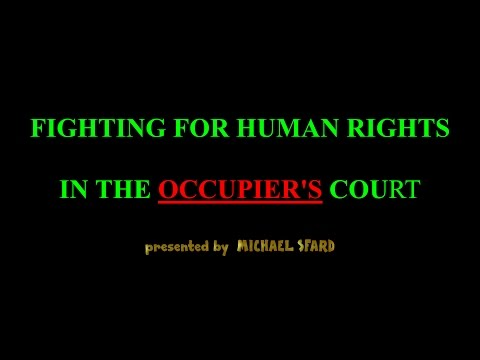 FIGHTING FOR HUMAN RIGHTS in Occupiers Court Q A, M. Sfard