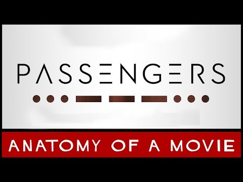 Passengers Review | Anatomy of a Movie