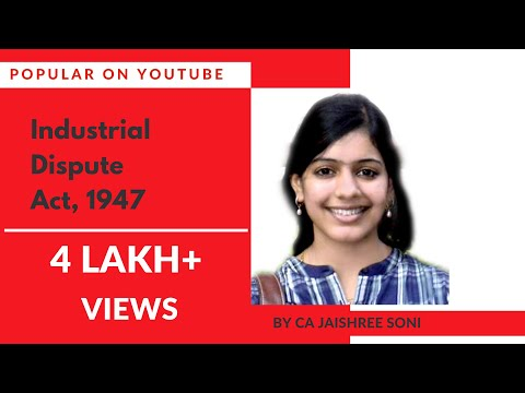 Industrial Dispute Act, 1947 by CA Jaishree Soni | Industrial Law