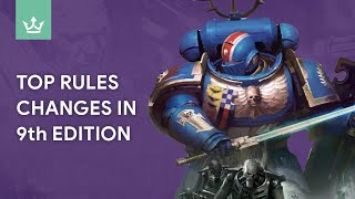 Top Rule Changes In Warhammer 40k 9th Edition - Tips From Playtesters