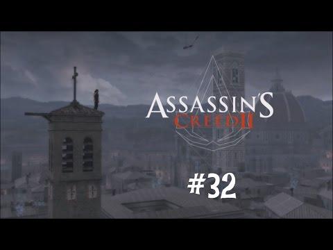 Assassin's Creed II Gameplay Walkthrough | Episode 32 | Ezio vs The Spaniard