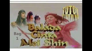 """TUTUR TINULAR Episode 7 """"Balada Cinta Mei Shin"""" (Bag 1)"""