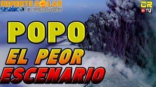 POPO: EL PEOR ESCENARIO -  REPORTE SOLAR SÍSMICO Y VOLCÁNICO MAR 28 2019 HD