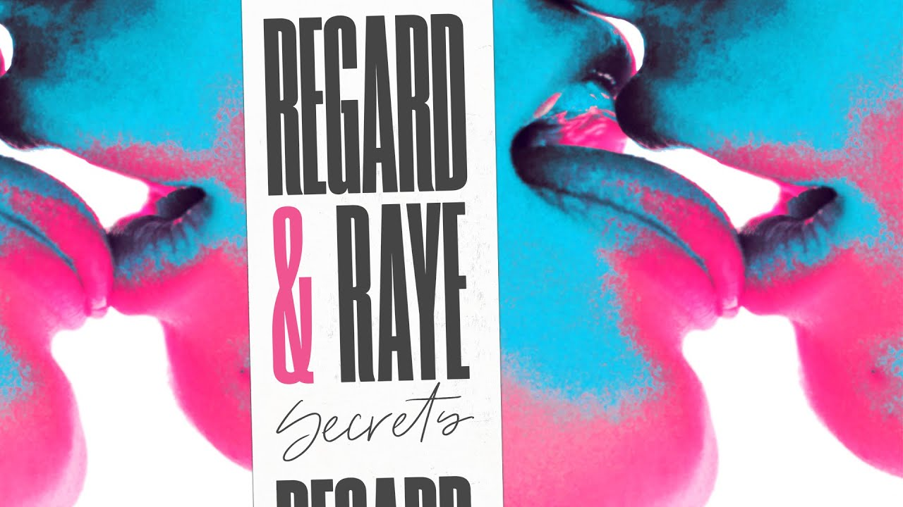 Download Regard, RAYE - Secrets (Lyric Video)