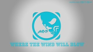 Where The Wind Will Blow by Happy Republic - [2010s Pop Music]