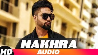 Nakhra Audio Song Navv Inder Feat Bani J Latest Punjabi Song 2018 Speed Records