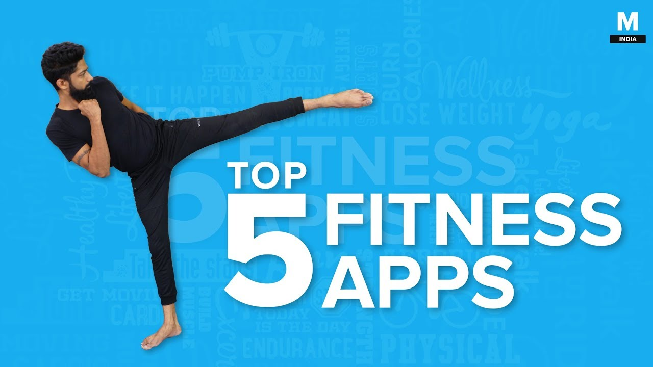 Top 5 Fitness Apps – FREE Workout Apps – Mashable India
