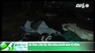 VTC14_Hà Tĩnh: Lâm tặc tấn công người bảo vệ rừng_17.04.2013