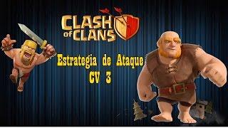 Estrategia de Ataque - CV 3 - Clash of Clans