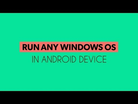 Run Windows xp/7/8/10 in any Android Device | No root | No img file