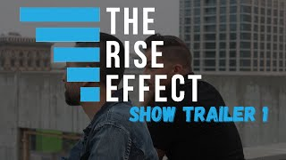 The Rise Effect Trailer