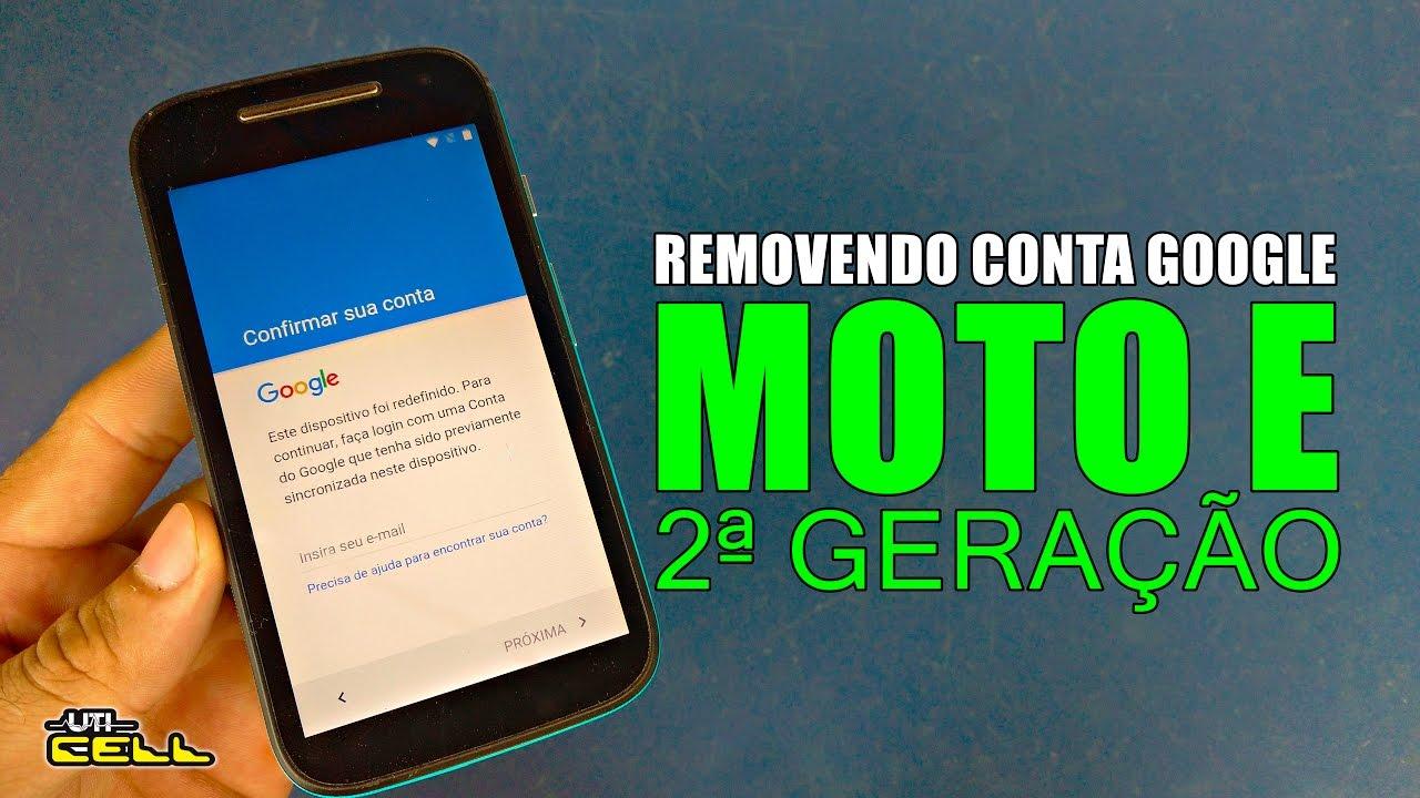 Removendo Conta Google Do Moto E 2ª Geração (Todos Os
