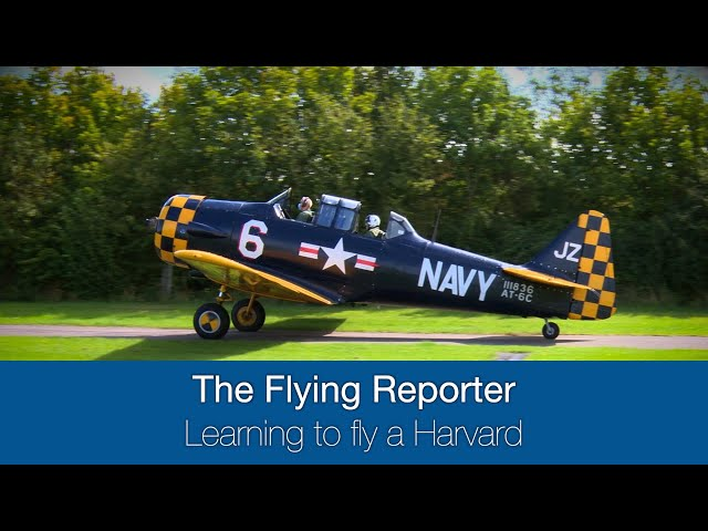 Learning to fly the Harvard - The Flying Reporter