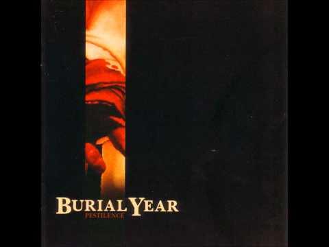 Burial Year - Asphyxiation - HD