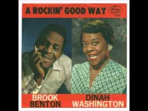 Brook Benton & Dinah Washigton  ~  Rockin' good way