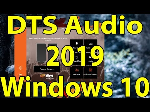 🔊DTS Audio 2019 for Any Windows 10 PC || DTS Sound Official
