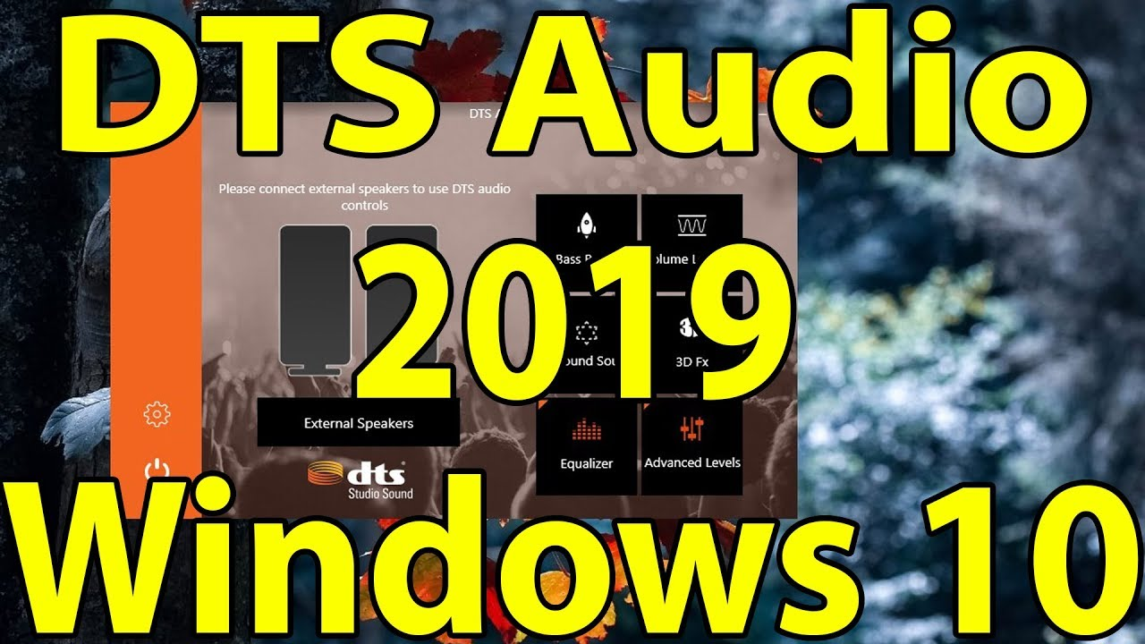🔊DTS Audio 2019 for Any Windows 10 PC || DTS Sound Official App For Free  Windows 10 ||