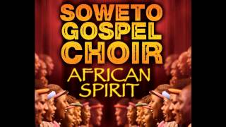 Soweto Gospel Choir - Seteng Sediba