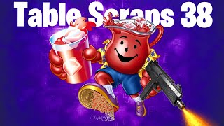 Table Scraps 38: Quarantine Contradiction + All Of A SuddErn Shots Fired +  Nostalgia in the enemy
