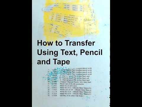 How to Transfer Using Text, Pencil and Tape