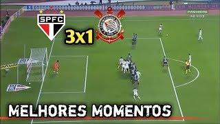 São Paulo 3x1 Corinthians Melhores Momentos e Gols HD 21072018