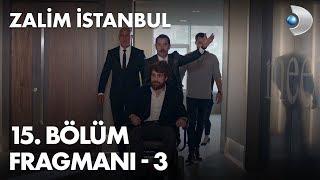 Zalim İstanbul 15. Bölüm Fragmanı - 3