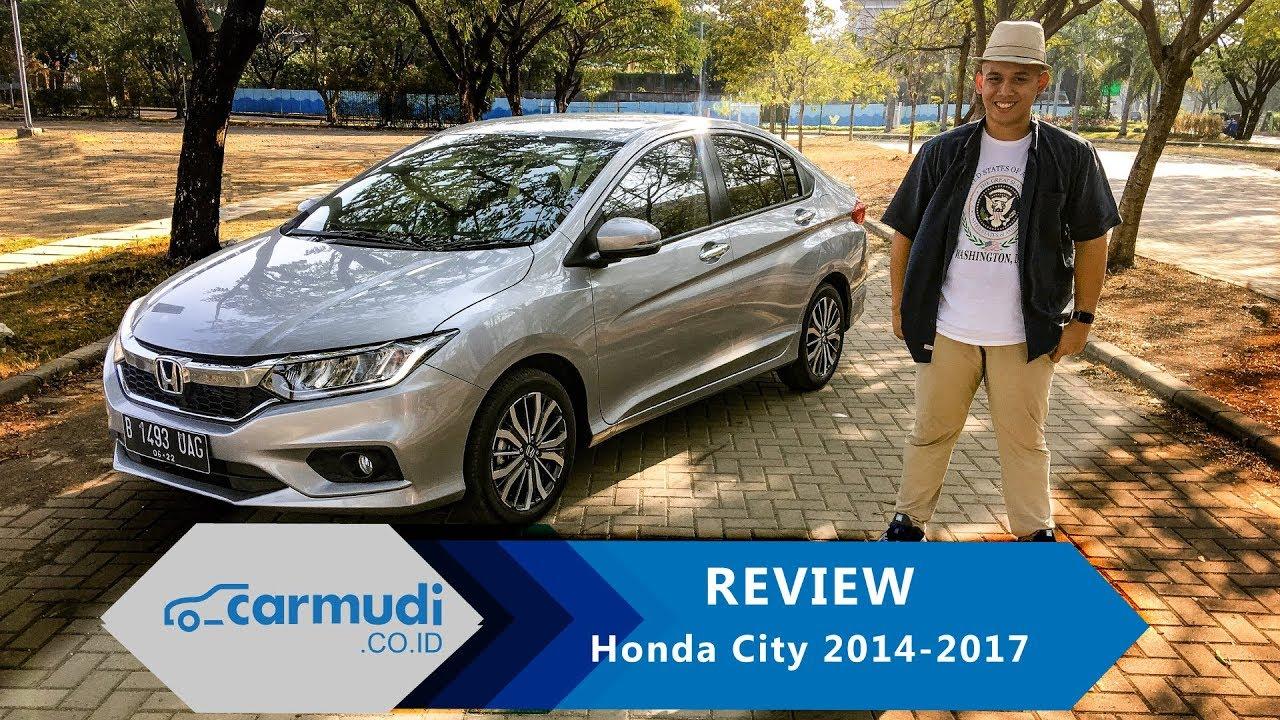 REVIEW Honda City 2014-2017 Indonesia: Mengapa Pilih Ini Dibanding Jazz?